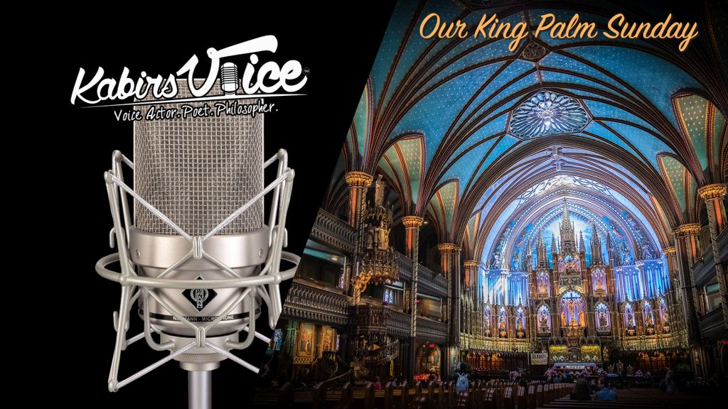 "Christian Church ""Our King Palm Sunday"" bible voice over artist talent video demo and actor for hire"